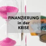 Finanzierung in der Krise